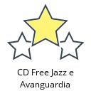 CD Free Jazz e Avanguardia