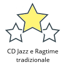 CD Jazz e Ragtime tradizionale