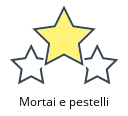 Mortai e pestelli
