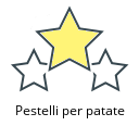 Pestelli per patate